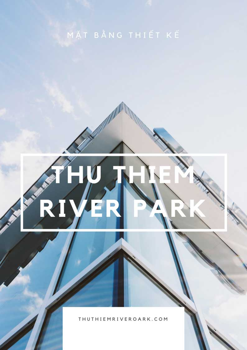 Mặt bằng Shophouse Thủ Thiêm River Park 2018