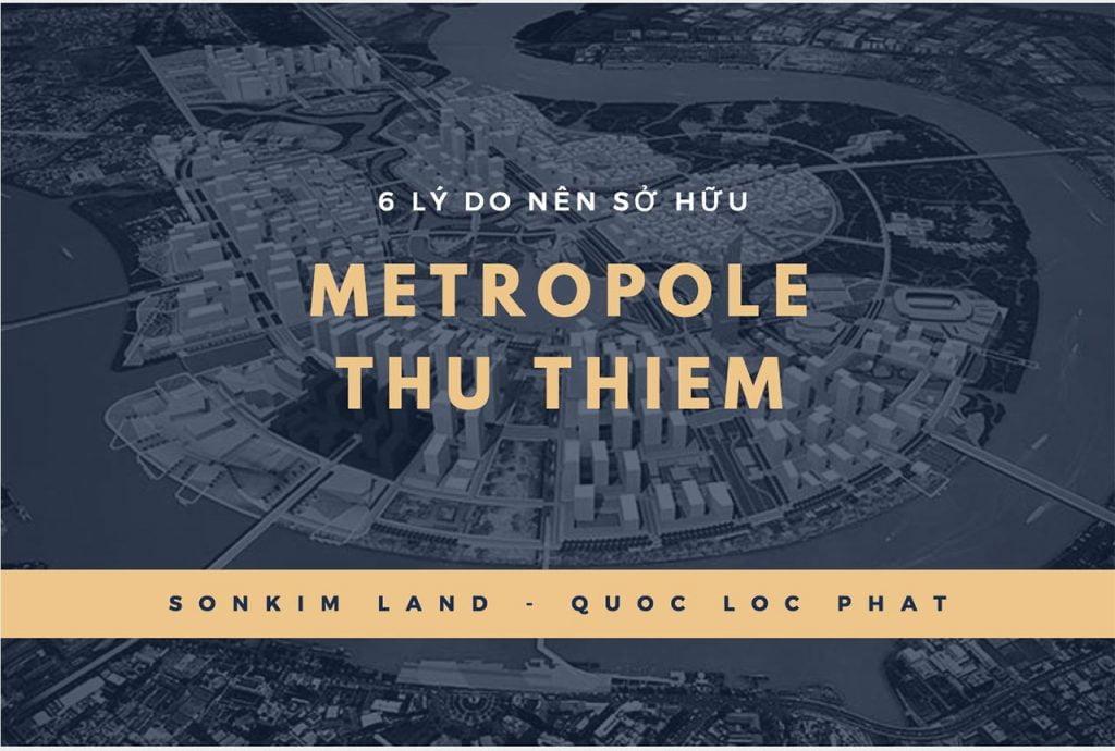 6 lý do sở hữu Metropole Thủ Thiêm Quận 2