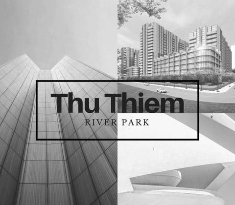Phối cảnh dự án Thủ Thiêm River Park Quận 2